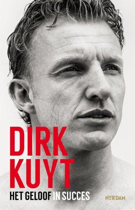 Dirk Kuyt - Het geloof in succes
