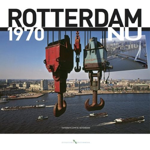 Rotterdam 1970 tot nu